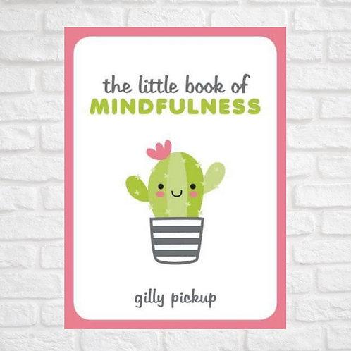 The Little Book of Mindfulness (Hardback)