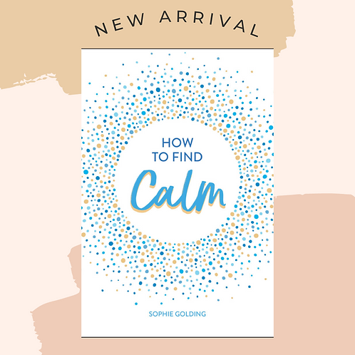 How To Find Calm (Hardback)
