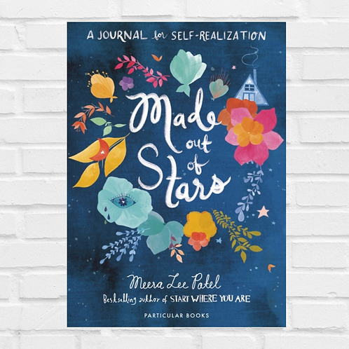 Made Out of Stars A Journal for Self-Realization by Meera Lee Patel