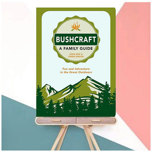 Bushcraft - A Family Guide (Paperback)