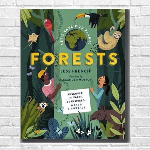 Let's Save Our Planet: Forests (Hardback)