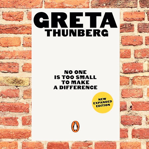 No One Is Too Small to Make a Difference Greta Thunberg (Paperback)