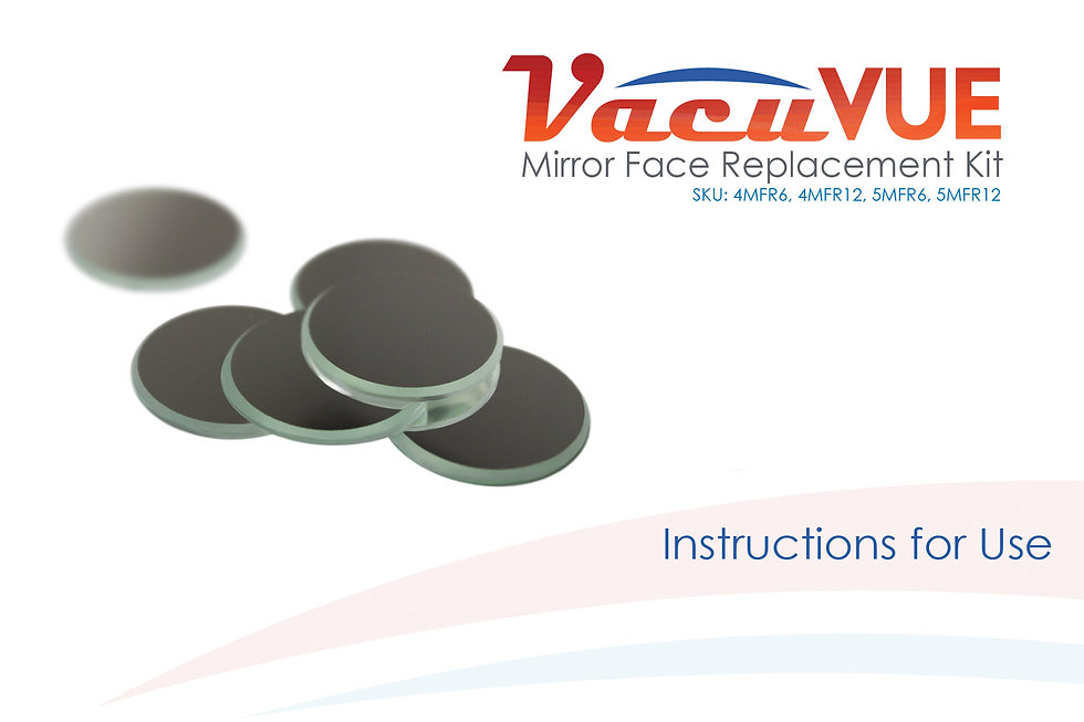 VacuVUE Mirror Face Replacement Kit Instructions for Use