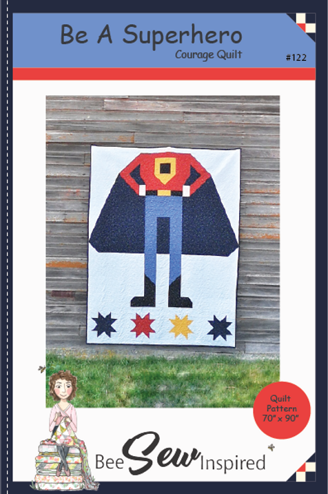 Be A Superhero - Courage Quilt Pattern
