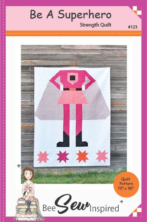 Be A Superhero - Strength Quilt Pattern