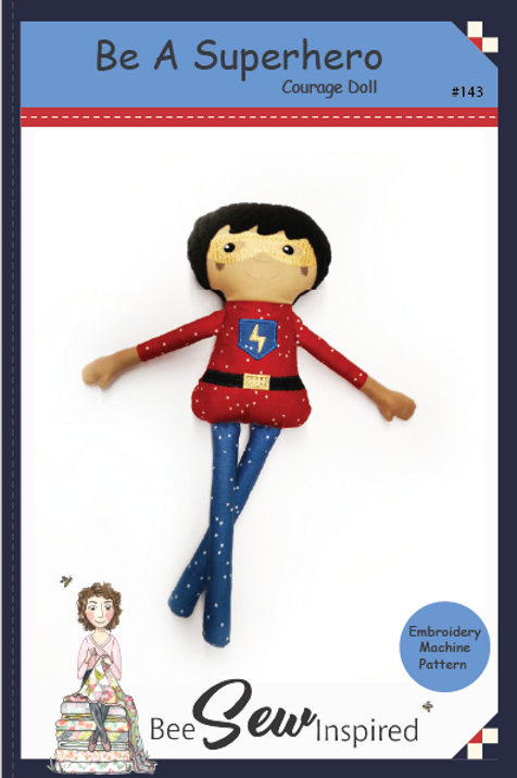 Be A Superhero Courage Doll - Embroidery Machine Pattern