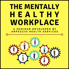 The Mentally Healthy Workplace