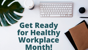 Everything You Need to Prep for Healthy Workplace Month