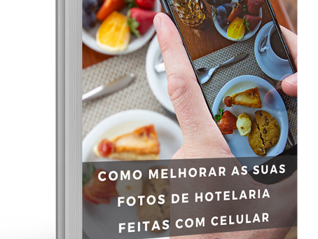 E-Book Gratuito: Como melhorar as suas fotos feitas com celular
