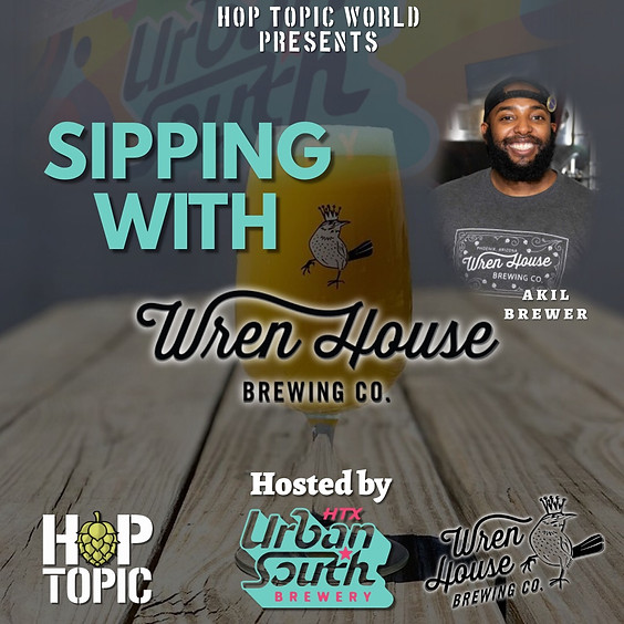 Sipping with Wren House Brewing