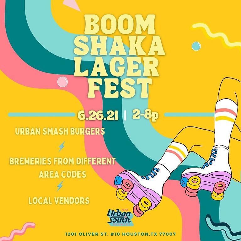 Boom Shaka Lager Fest!