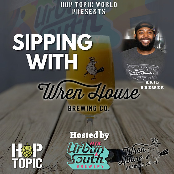 Sipping with Wren House