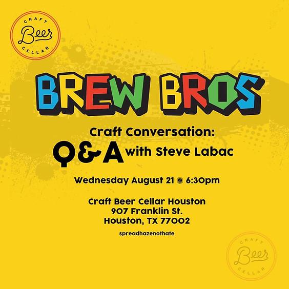 Brew Bros Presents: Craft Conversation