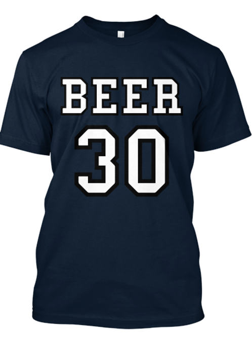 Beer Thirty Tee