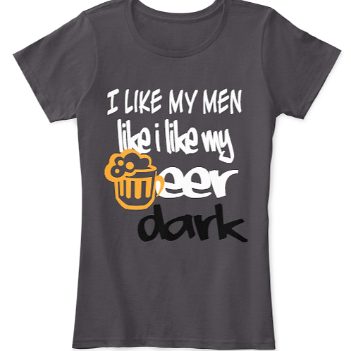 I Like My Beer Dark Tee