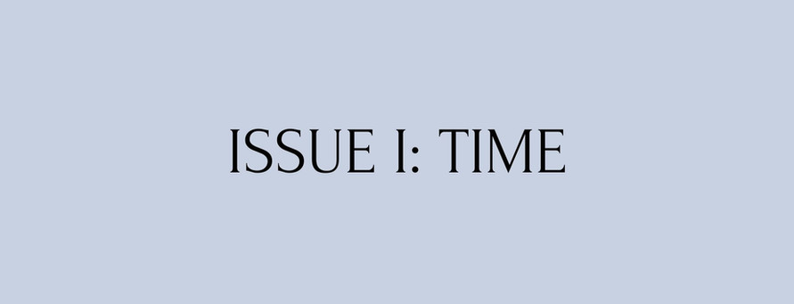 ISSUE ONE: TIME