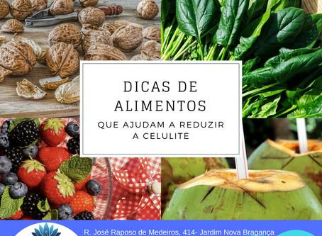 Dicas de alimentos que podem reduzir a celulite