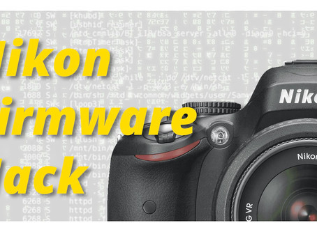 Tutorial: Nikon Firmware Hack