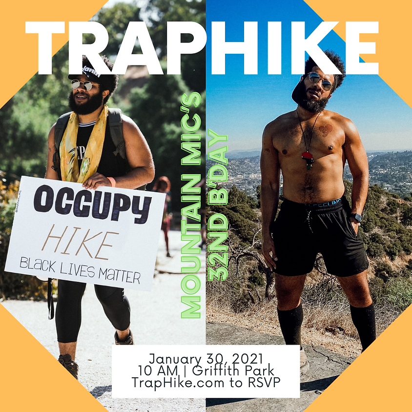 TrapHike: Mountain Mic's 32nd Birthday Hike