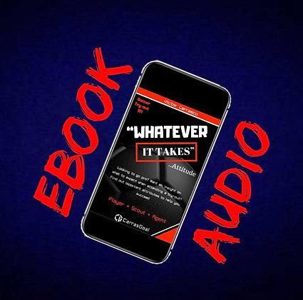 Whatever It Takes Attitude - Audio & Ebook