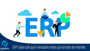 ERP: Saiba tudo que é necessário neste guia simples de entender.