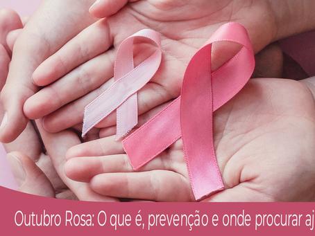 Outubro Rosa: O que é, prevenção e onde procurar ajuda.