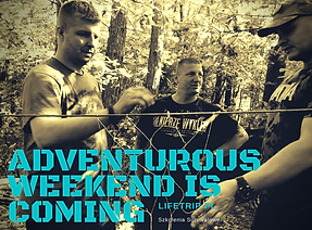 Adventurous weekends is coming