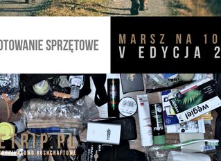Przygotowania - Sprzęt - Marsz Na Stówkę V edycja 2020 r.