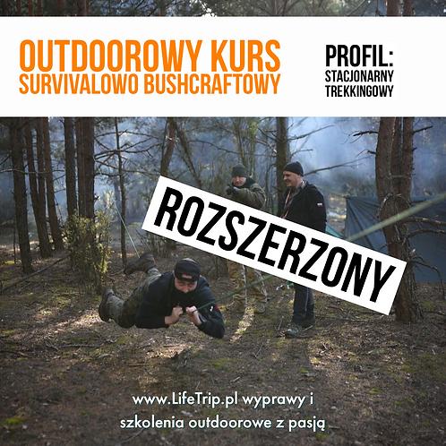 Rozszerzony Outdoorowy Kurs Survivalowo Bushcraftowy