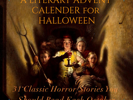31 Classic Horror Stories Every Fan Should Read in October: A Literary Advent Calender for Halloween