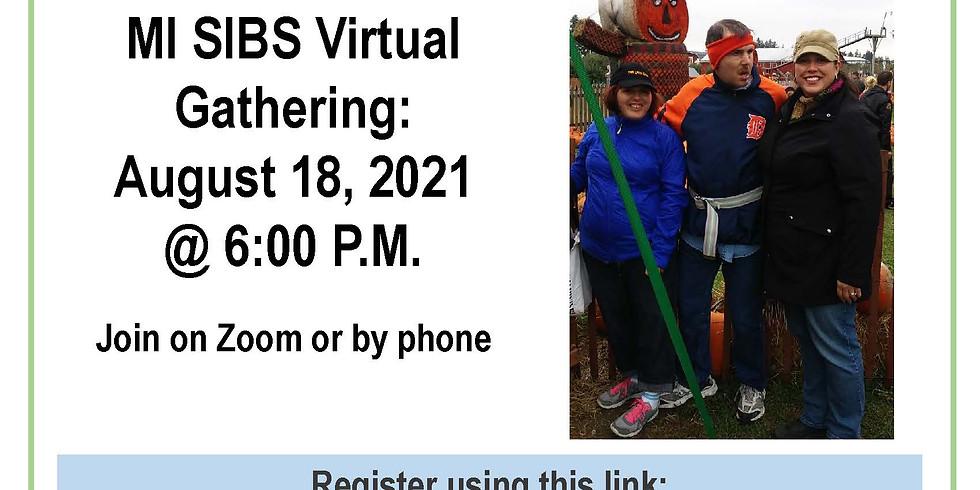 MI SIBS Virtual Gathering Series - August 18, 2021