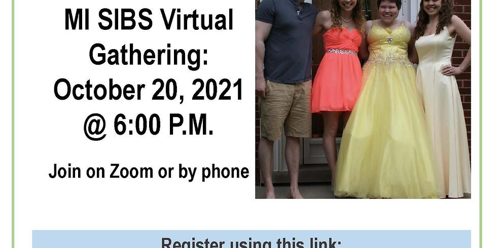 MI SIBS Virtual Gathering Series - October 20, 2021