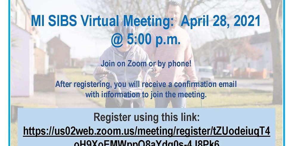 MI SIBS Virtual Meeting - Rebuilding & Reconnecting