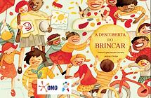 Descoberta do Brincar | IPA Brasil e OMO | Marilena Flores