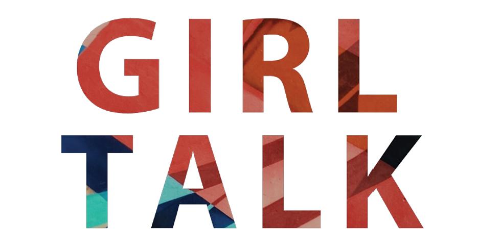 Girl Talk (5th Grade)