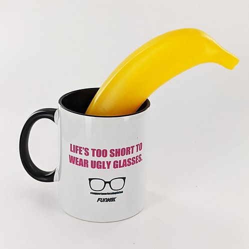 "Tasse ""live is too short to wear ugly glasses"""