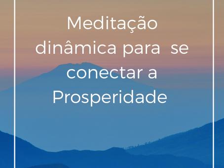 Meditação para se conectar a  prosperidade