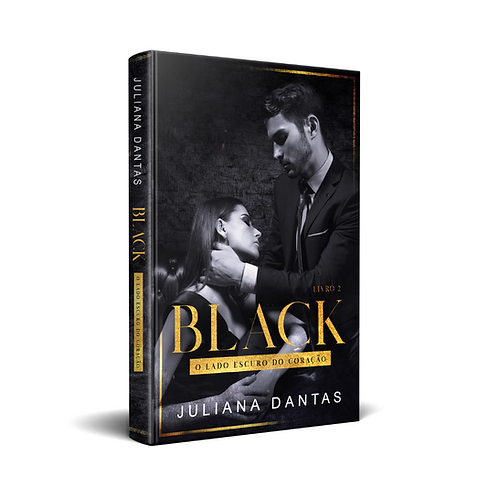 Black - O lado escuro do coração - Ato II