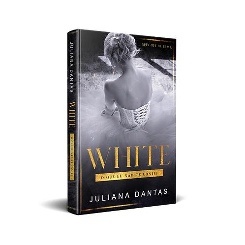 White - O que eu não te contei