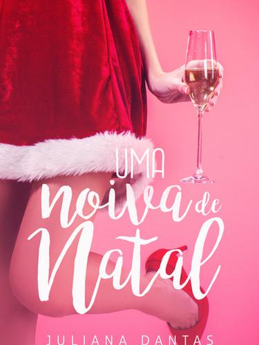UMA NOIVA DE NATAL - LIVRO 1