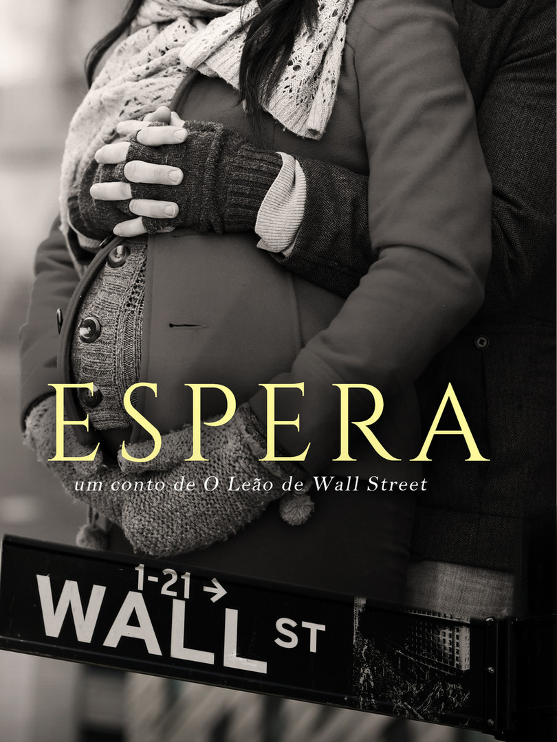 ESPERA - UM CONTO DE WALL STREET