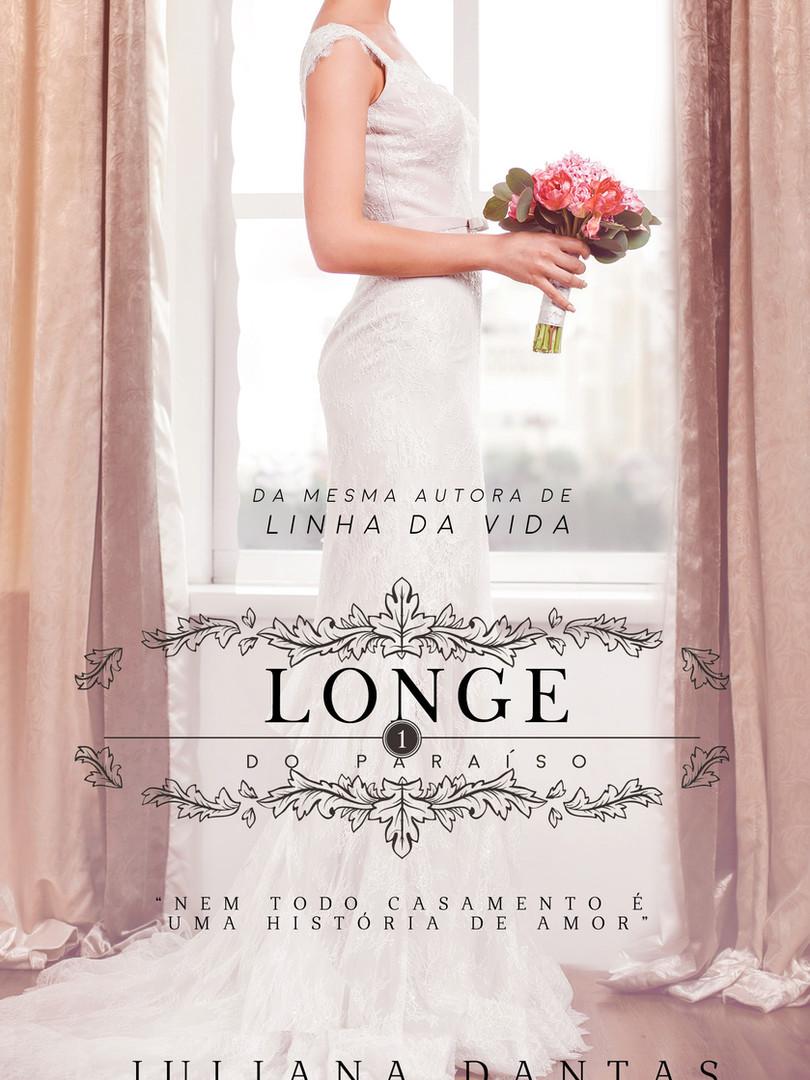 LONGE DO PARAÍS0 - LIVRO 1