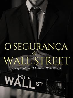 O SEGURANÇA DE WALL STREET