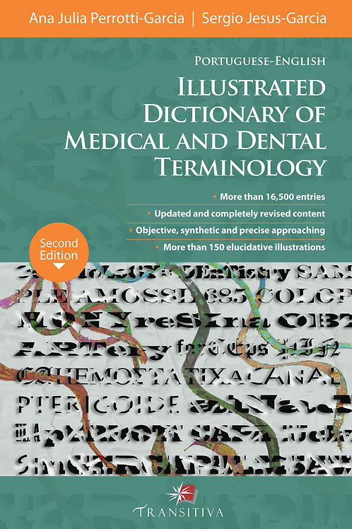 Portuguese-English Illustrated Dictionary of Medical and Dental Terminology, 2nd
