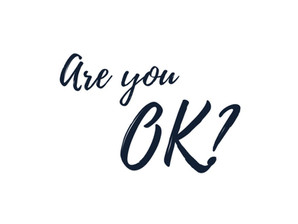 It's OK not to be OK, right?