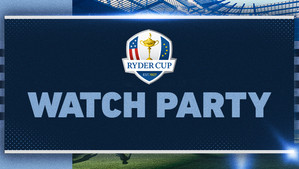 Ryder Cup Watch Party - 9/26