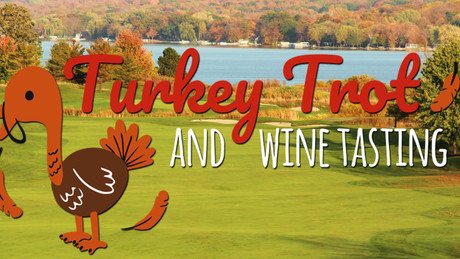Turkey Trot & Wine Tasting - 11/27