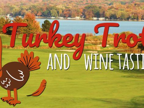 Turkey Trot & Wine Tasting - 11/27