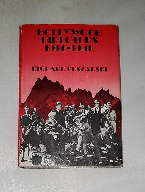 Hollywood Directors 1914-1940 by Richard Koszarski