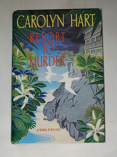 Resort to Murder by Carolyn Hart